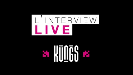 Kungs dans l'Interview Live !