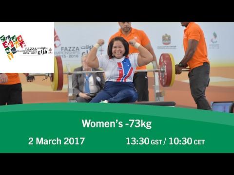 Women's -73 kg   FAZZA World Para Powerlifting World Cup