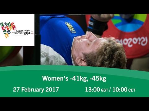 Women's -41kg, -45kg   FAZZA World Para Powerlifting World Cup
