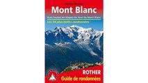 [Download PDF] Mont Blanc - Les 50 plus belles randonnées. Avec toutes les étapes du Tour du Mont Blanc.