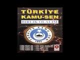 Türkiye Kamu - sen Marşı - Türkiye Kamu - Sen