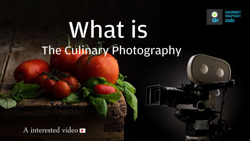 What is the Culinary Photography