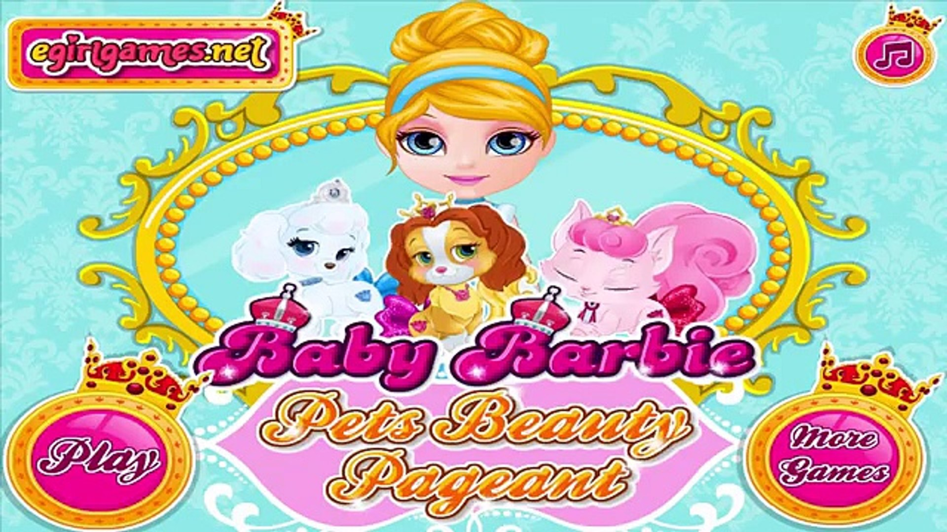 Princesses Cinderella Aurora and Belle Pets Beauty Pageant - Baby Barbie Game for Kids