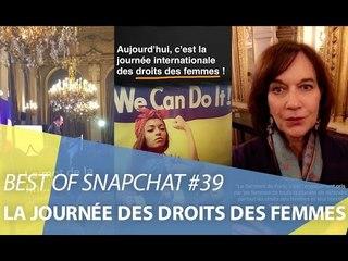 Best-of Snapchat #39 : Journée internationale des droits des femmes 2017