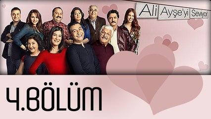 Ali Ayşe'yi Seviyor - 4.Bölüm