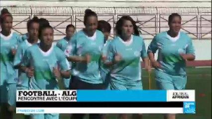 Algérie : rencontre avec l'équipe féminine de football de Relizane