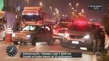 Perseguição termina com troca de tiros e três mortos em São Paulo