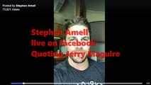 STEPHEN AMELL LIVE ON FACE BOOK QUOTING JERRY MAGUIRE