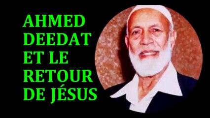 Ahmed Deedat et le retour de Jésus