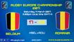 REPLAY BELGIUM / ROMANIA - RUGBY EUROPE CHAMPIONSHIP 2017