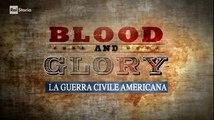 Blood and Glory La guerra civile americana parte 2