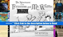 Read The Adventure of the Princess and Mr. Whiffle: The Thing Beneath the Bed Popular Ebook