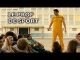 Le Prof de Sport [Les Profs le Film]