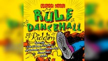 Faya Gong - Rule Dancehall Riddim mix promo