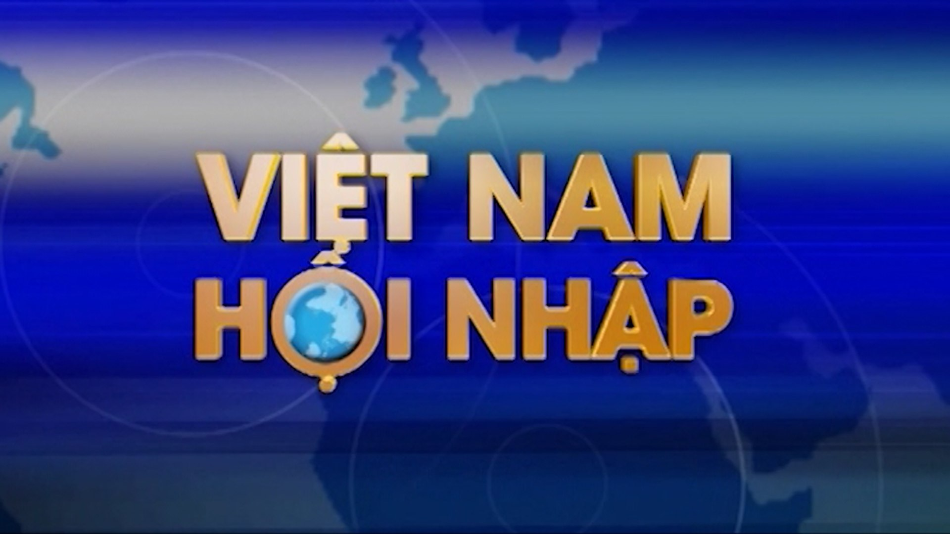 Việt Nam hội nhập - 12/03/2017