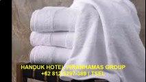 Keren +62 812-5297-389 (Tsel) Handuk Hotel Murah Berkualitas
