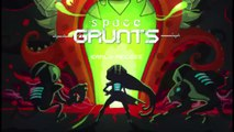 Space Grunts - 1 | Nuclear Grunt