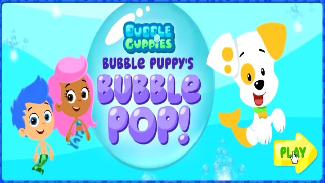 Bubble Guppies - Bubble Puppys Bubble Pop - Bubble Guppies Games - Nick Jr