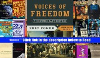 PDF Voices of Freedom, Volume 1: A Documentary History (Voices of Freedom (WW Norton)) Full Download