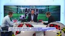 Gilbert Brisbois : ''Aurier est le symbole d'un mauvais suivi des joueurs''