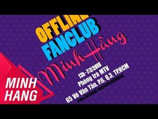Trailer Offline Fanclub Minh Hằng 7/2/2015