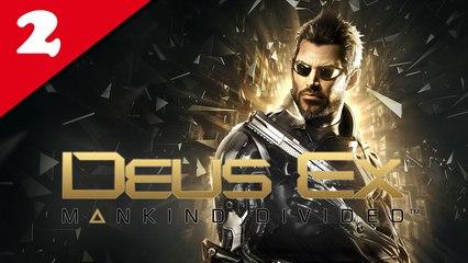 Deus Ex : Mankind Divided #02 - Difficile | Let's Play en direct FR