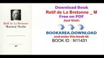 Retif de La Bretonne _ Monsieur Nicolas, tome 1 _ Premiere a Cinquieme Epoque [Bibliotheque de la Pleiade] (French Edition)