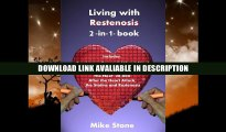 BEST EBOOK Living with Restenosis 2-in-1-book:  Includes: Surviving a Successful Heart Attack