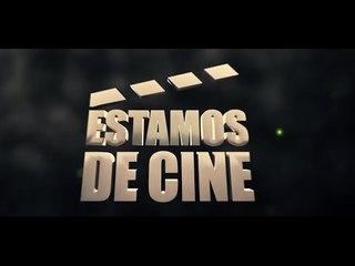 Estamos de Cine - Películas, series, documentales y mucho más...