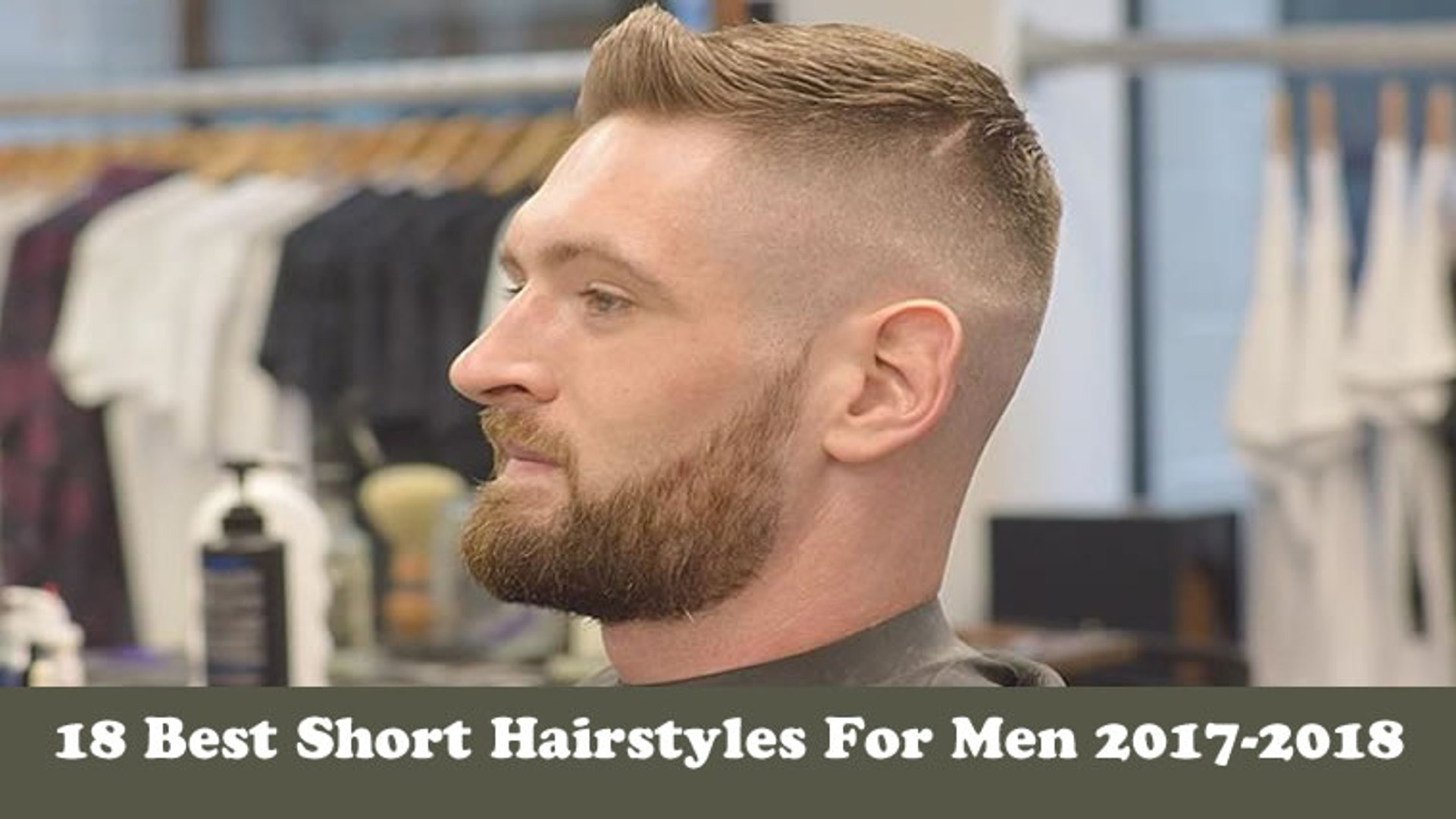 18 Best Short Hairstyles For Men 2017 2018 Dailymotion Video