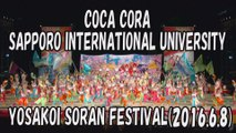 【YOSAKOI SORAN DANCE】COCA CORA SAPPORO INTERNATIONAL UNIVERSITY 2016.6.8 YOSAKOI SORAN FESTIVAL