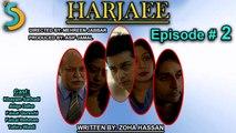 Asif Jamal, Mehreen Jabbar Ft. Faisal Qureshi - Harjaee Drama Serial | Episode#2