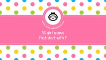50 girl names that start with F - the best baby names - www.namesoftheworld.net