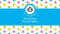50 boy names that start with G - the best baby names - www.namesoftheworld.net