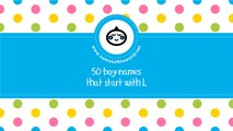 50 boy names that start with L - the best baby names - www.namesoftheworld.net
