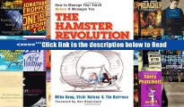 Download The Hamster Revolution: How to Manage Your Email Before It Manages You: How to Manage