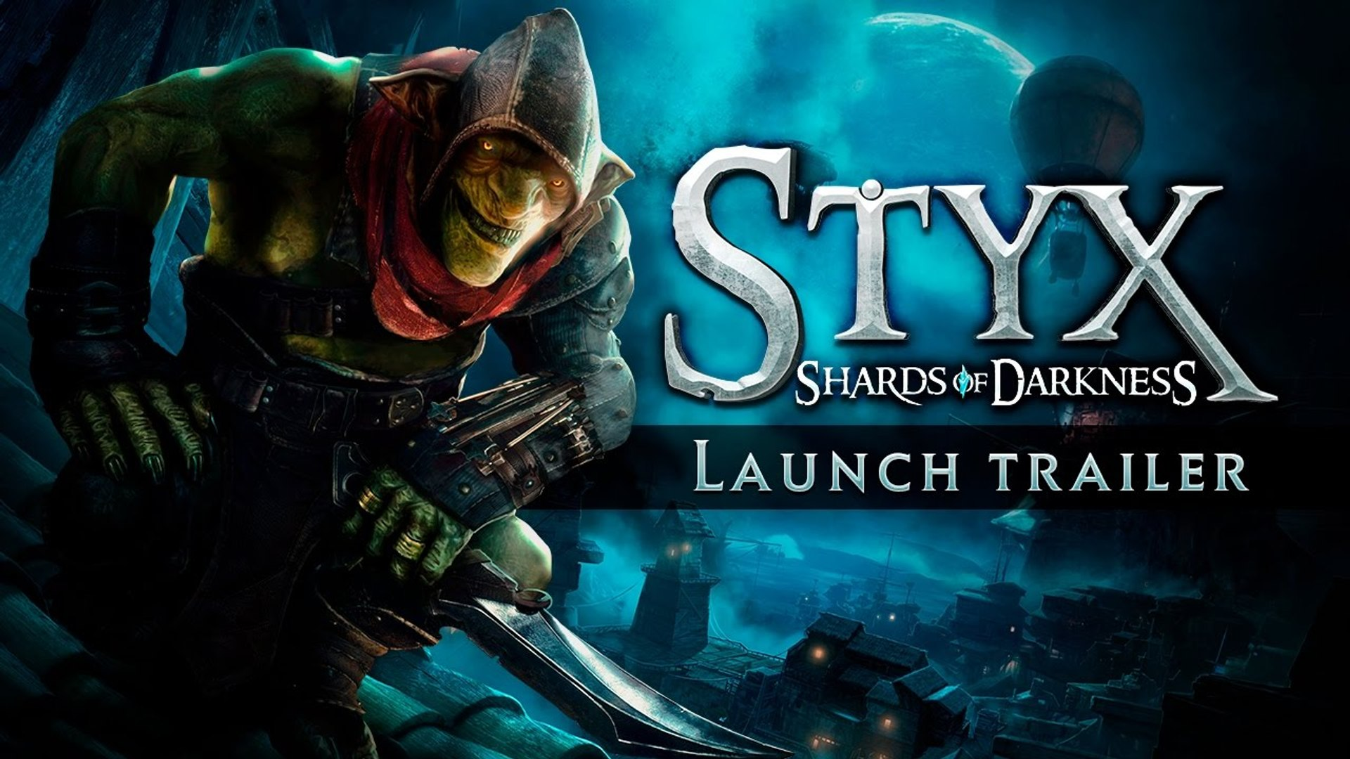 Styx Shards Of Darkness Launch Trailer 2017 Video Dailymotion
