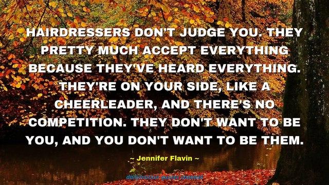 Jennifer Flavin Quotes