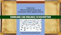Read Online Cases on Open-Linked Data and Semantic Web Applications By Patricia Ord??ez de Pablos