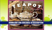 Read Online The Collectible Teapot   Tea Calendar 2009 By Joni Miller
