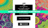 Online Book Handbook of Poylmer-Liquid Interaction Parameters and Solubility Parameters By Allan