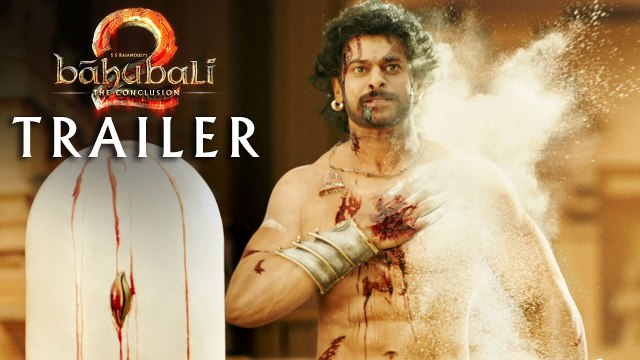 Bahubali 2 Official Trailer -The Conclusion - Baahubali 2