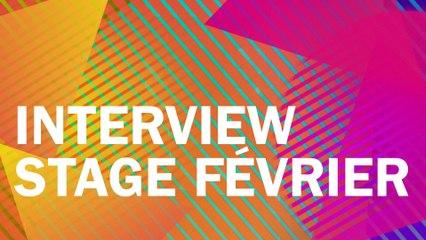 Interview Stage Vacances de Février 2017