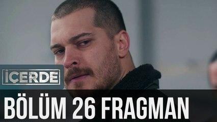 İçerde 26. Bölüm Fragman