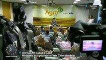 Ministério da Agricultura afasta 33 funcionários após operação da Polícia Federal