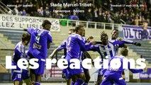 Foot National J25 Dunkerque-Béziers 3-0 17 mars 2017, les réactions