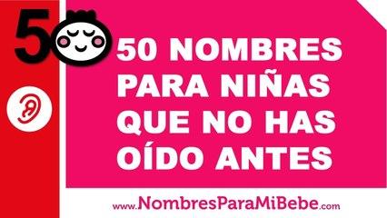 50 nombres de niñas que nunca has oído - nombres poco oidos - www.nombresparamibebe.com