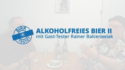 Birr testet - Alkoholfreies Bier 2