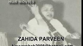 ZAHIDA PARVEEN VIDEO KAFI {KI HAAL SUNAWAN DIL DA KOI