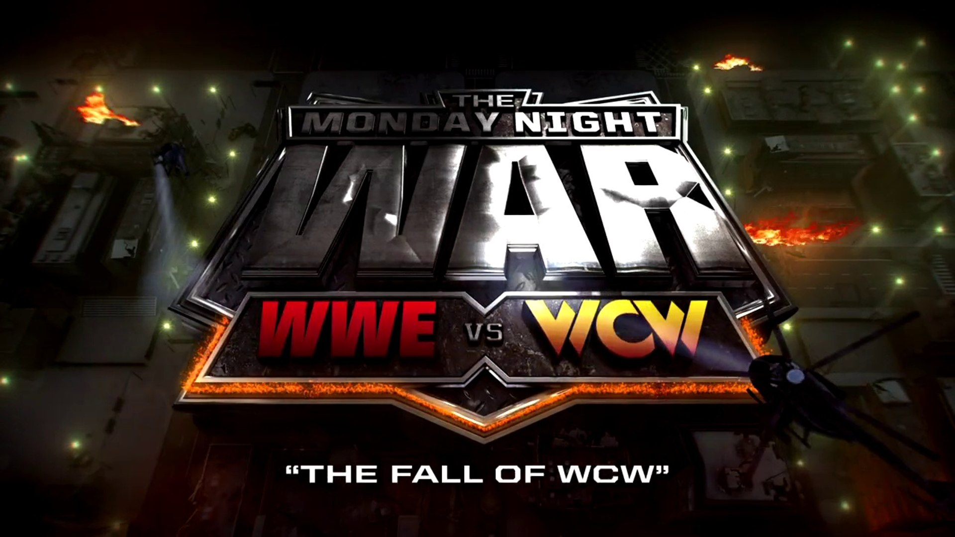 Monday Night War - The Fall Of WCW